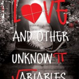 Geeks are In…Sneak Peek Inside Love and Other Unknown Variables by Shannon Lee Alexander