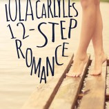 Lola Carlyle's 12-Step Romance Cover Reveal