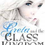 Greta and the Glass Kingdom by Chloe Jacobs Cover Reveal