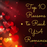Top 10 Reasons to Love YA Romance from Lisa Brown Roberts