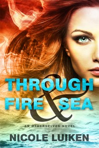 Through Fire & Sea by Nicole Luiken