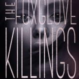 Cover Reveal: The Foxglove Killings by Tara Kelly