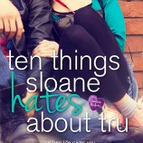 Release Day: Playing The Player, Ten Things Sloane Hates About Tru & Finding Perfect + Giveaways!