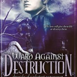 New Releases: Ward Against Destruction by Melanie Card & Illusion by Lea Nolan!