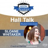 Austin NextGen Academy's Hall Talk Student Interviews With Sloane Whitaker