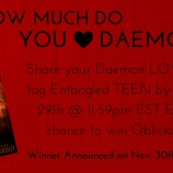 Tell Us How Much You Love Daemon to Win Oblivion!