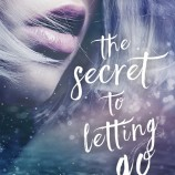 Happy Book Birthday to The Secret to Letting Go and Greta and the Lost Army!