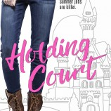 Happy Book Birthday to Holding Court & Atlantis Quest!