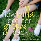 Happy Book Birthday to Love Me, Love Me Not & How Willa Got Her Groove Back!