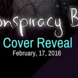Cover Reveal: Conspiracy Boy by Cecily White