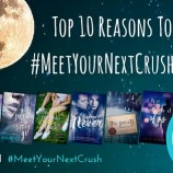 Top 10 Reasons to Join the #MeetYourNextCrush Facebook Party