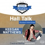 Austin NextGen Academy's Hall Talk Student Interviews with Keegan Matthews