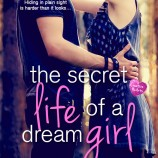 Happy Book Birthday Day to The Secret Life of a Dream Girl!