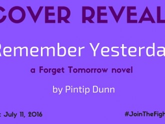Cover Reveal: Remember Yesterday by Pintip Dunn!