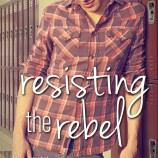 Happy Book Birthday to Resisting the Rebel & Defying Gravity!