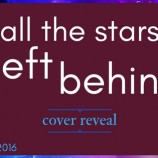 Cover Reveal: All the Stars Left Behind by Ashley Graham!