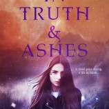 Happy Book Birthday to In Truth & Ashes by Nicole Luiken!