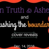 Cover Reveals: In Truth & Ashes by Nicole Luiken & Pushing the Boundaries by Stacey Trombley!