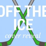 Cover Reveal: Off the Ice by Julie Cross!