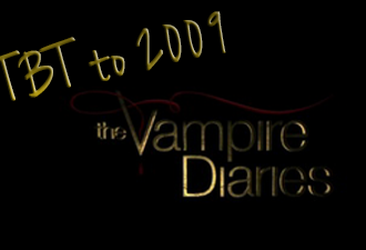 #TBT to 2009 In Honor of The Vampire Diaries