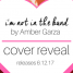 Cover Reveal: I'm Not in the Band by Amber Garza