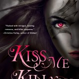 Excerpt Reveal: Kiss Me, Kill You by Larissa C. Hardesty
