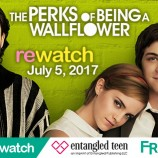 The Perks of Being a Wallflower Rewatch!