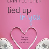 Excerpt Reveal: Tied Up in You by Erin Fletcher