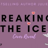 Cover Reveal: Breaking the Ice by Julie Cross!