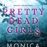 Swoon Sunday with Cass Vincenti with from Pretty Dead Girls by NYT bestselling author, Monica Murphy!
