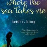 Teaser Tuesday: Where the Sea Takes Me by Heidi R. Kling