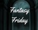 Fantasy Friday YA Reads