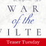 Teaser Tuesday: War of the Wilted by Amber Mitchell